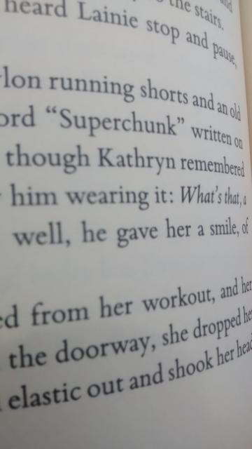 Superchunk written though Kathryn remembered him wearing it: What's that...well, he gave her a smile...from her workout and her...doorway, she dropped